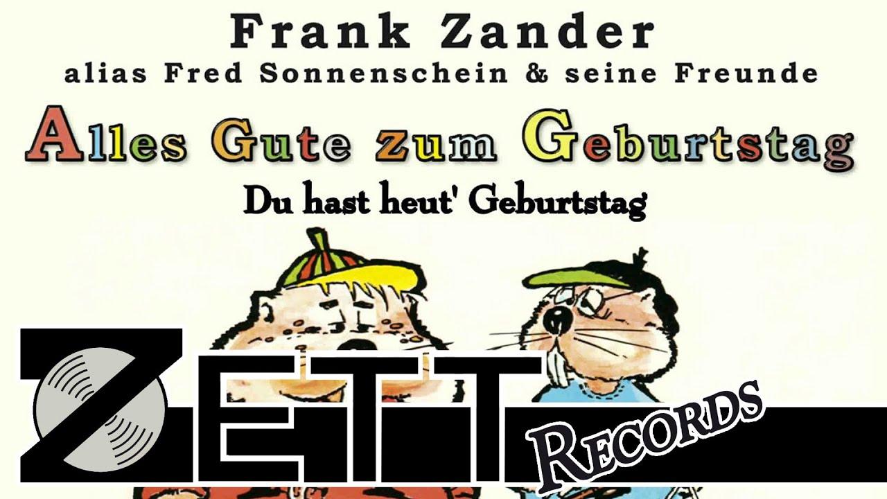Fred Sonnenschein Und Seine Freunde Du Hast Heut Geburtstag Youtube