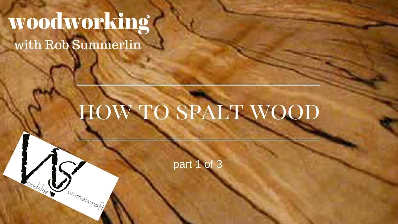 Woodworking 77 How To Spalt Wood 2 Part 1 Of 3 Youtube