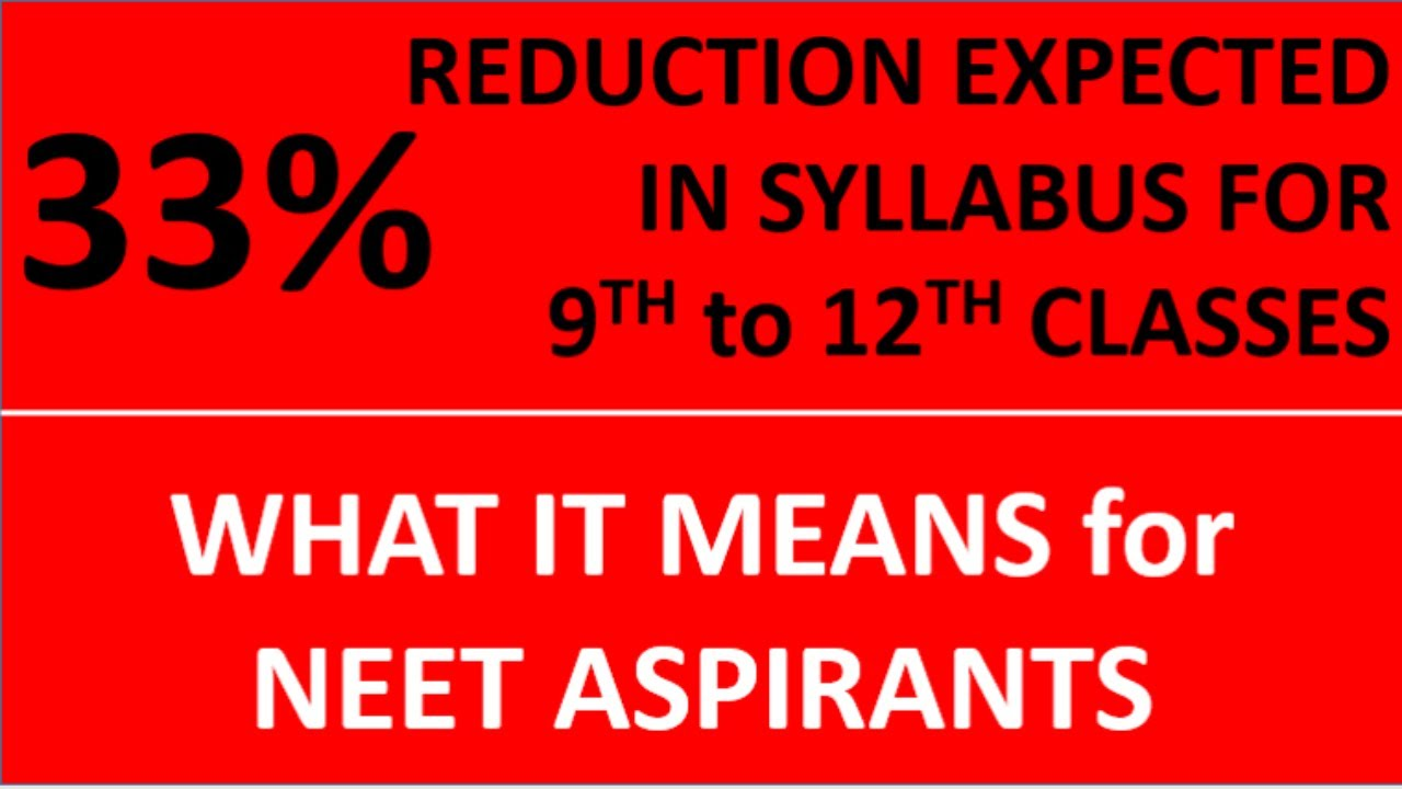 33% REDUCTION in Syllabus: WHAT IT MEANS for NEET?? Revised Syllabus on NEETprep Telegram Channel