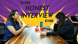 Every Honest Interview Ever - Hauterfly