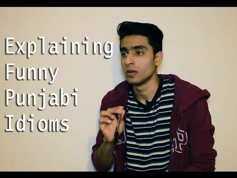 Explaining Funny Punjabi Idioms
