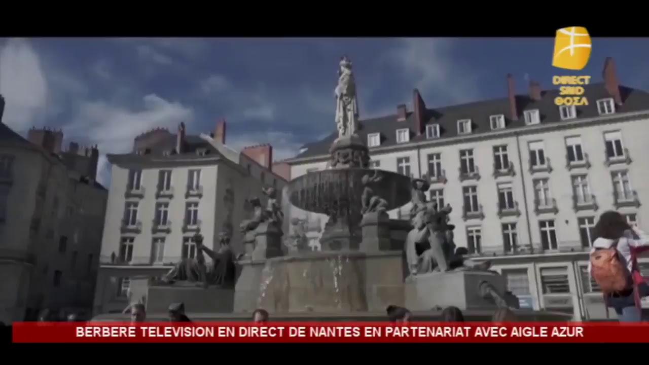 Live : Berbère Télévision En direct de Nantes en partenariat avec Aigle Azur