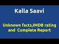 Kalla Saavi |2014 movie |IMDB Rating |Review | Complete report | Story | Cast