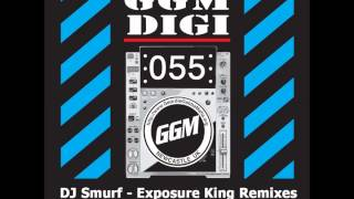 DJ Smurf - Exposure King (Down With The Trumpets Remix)