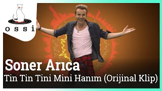SONER ARICA - Tin Tin Tini Mini Hanım
