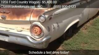 1959 Ford Country Wagon  for sale in Nationwide, NC 27603 at #VNclassics