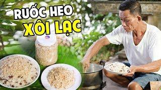 Ông Thọ Làm Món Ruốc Heo Xôi Lạc Mềm Dẻo, Thơm Ngon | Sticky Rice With Peanuts And Pork Flakes