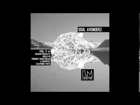 Soul Avengerz - Feel It (Thodoris Triantafillou & Freespirit Remix) Lapsus Music