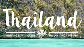 The best places to visit in Thailand | Part 1 - Phi Phi, Chiang mai, Krabi, & Railay