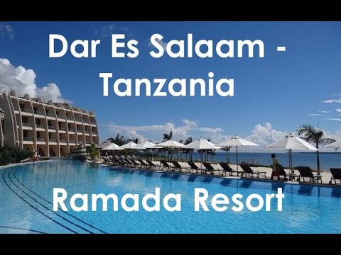 Ramada Resort, Dar Es Salaam | Exploramum
