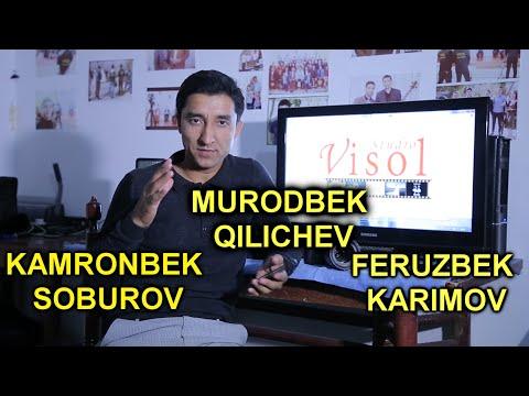 MURODBEK QILICHEV,KAMRONBEK SOBUROV, FERUZBEK KARIMOVLARGA SAVOL YO'LLANG.