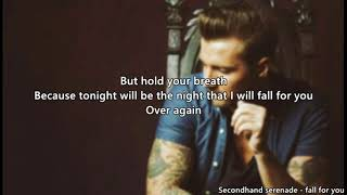 secondhand serenade - fall for you lyrics (lirik)