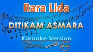 Download lagu Rara LIDA - Ditikam Asmara (Karaoke) | GMusic