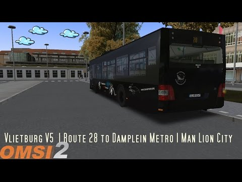 Omsi 2: Vlietburg V5  | Route 28 to Damplein Metro | Man Lion City
