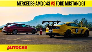 DRAG RACE: Mercedes-AMG C43 vs Ford Mustang - Turbo vs Naturally Aspirated | Autocar India