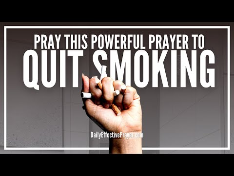 Prayer To Quit Smoking - Stop Smoking Prayer That Works