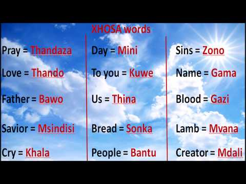 Learn to speak the Most High's language Xhosa - Part 1