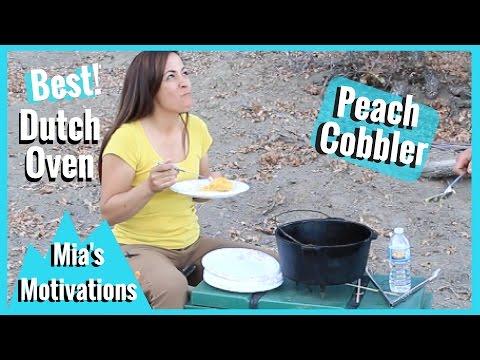 Dutch Oven River Guide Peach Cobbler   Mia's Motivations