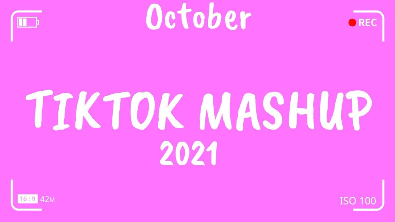 TikTok Mashup October 2021 💙💙 (Not Clean) 💙💙