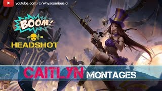 Caitlyn montage season 6 | Caitlyn outplays montage | Best Caitlyn ADC gameplay | League of Legends