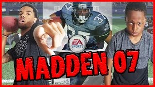 THROWBACK FOOD WAGER! - Madden 07 Gameplay | #ThrowbackThursday