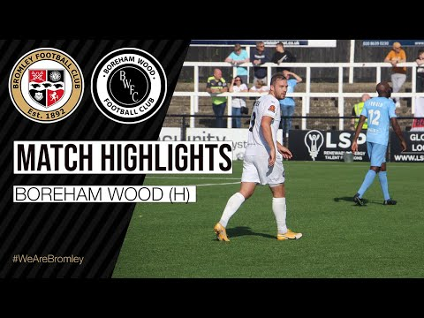 Bromley Boreham Wood Goals And Highlights