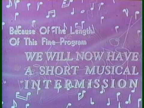 Short musical Intermission Intermission