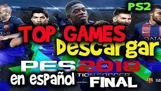 PES 2018 PS2 EN ESPAÑOL TOP GAMES FINAL ACTUALIIZADO AGOSTO REVIEW Y DESCARGA