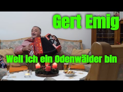 """Gert Emig  Video zum Titel """"Weil ich ein Odenwälder bin"""""""