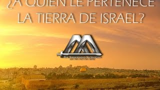 A Quien Le Pertenece La Tierra De Israel No 1 Youtube
