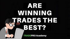 Are your winning trades the best ones? [Answer will surprise you!]