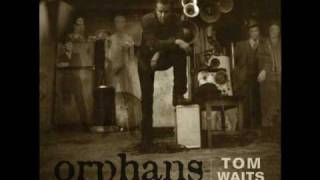 Tom Waits-Down there by the train