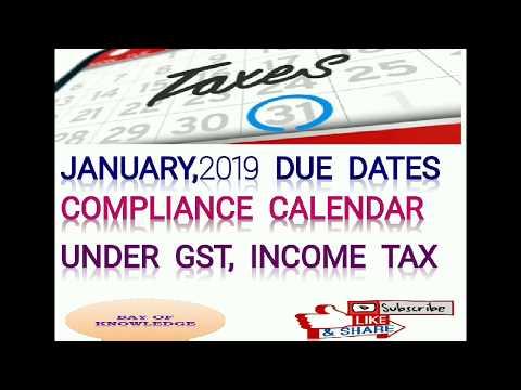 DUE DATE CALENDAR For JANUARY 2019 L GST Return Due Dates L Income Tax Due Dates