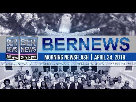 Bernews Newsflash For Wednesday April 24, 2019