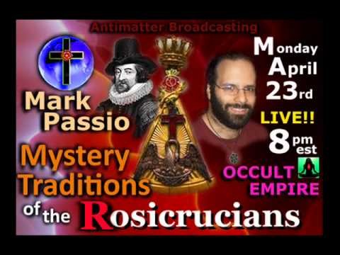 Mark Passio on Occult Empire - The Rosicrucian Tradition - April 23, 2012