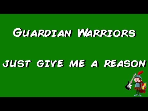 guardian-warriors---just-give-me-a-reason