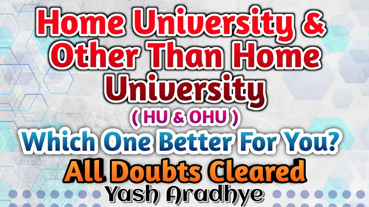 Understanding The Most Important Concept Of Home University and Other Than Home University | MHTCET