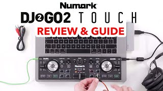 Numark DJ2GO2 Touch - Full Review and Guide