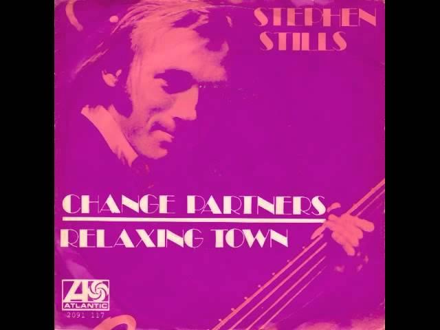 stephen-stills-change-partners-top-40-1971