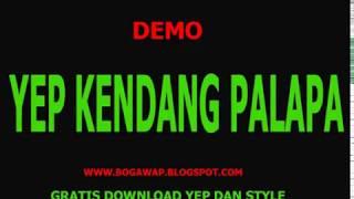 DOWNLOD GRATIS YEP KENDANG PALAPA  FULL