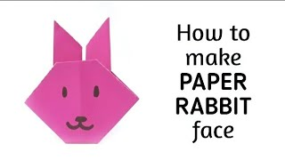 How To Make An Origami Paper Rabbit | Origami / Paper Folding Craft, Videos And Tutorials.