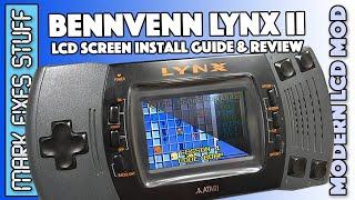 BennVenn Atari Lynx ÏI Modern LCD Screen Replacement Guide, Comparison & Review