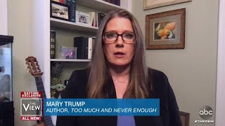 """Mary Trump: Pres. Trump is """"Insecure Across Many Dimensions"""" 