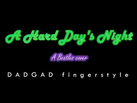 A Hard Day's Night - DADGAD Fingerstyle cover by Zsolt Homonnai