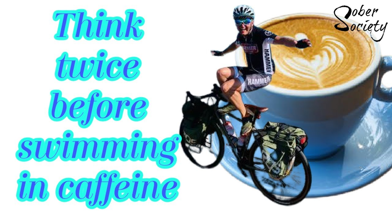 Sobriety and Caffeine