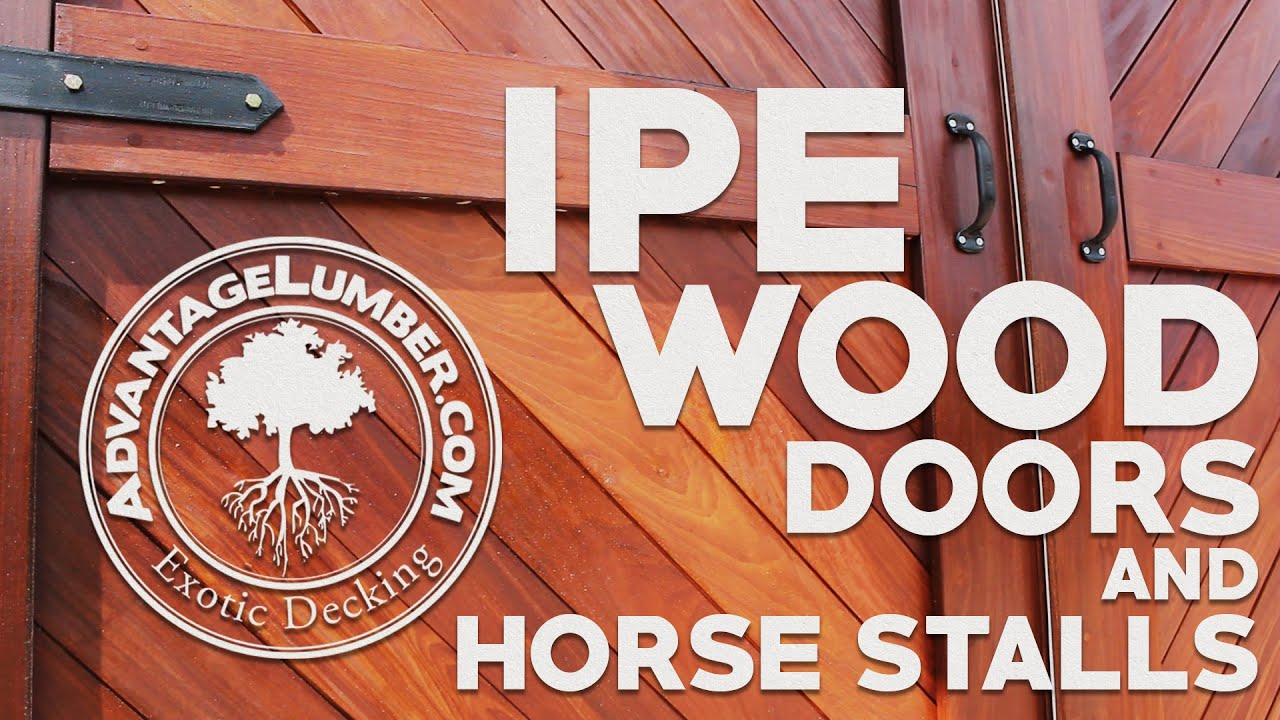Rugged Yet Refined Ipe Decking Ipe Wood Doors Horse Stalls