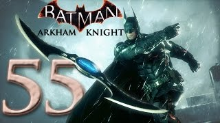 Batman: Arkham Knight Walkthrough Gameplay - The End - Part 55 [PC MAX 60FPS HD]