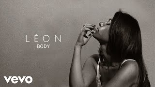LÉON - Body (Audio)