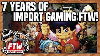 Seven Years of Import Gaming FTW! PLUS Five Similar Gaming Channel Recommendations!