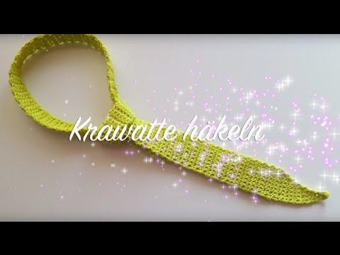Krawatte Häkeln Häkelkrawatte Selber Machen Häkelmädel Youtube